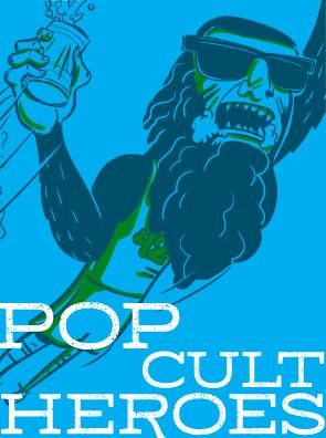 Pop Cult Heroes
